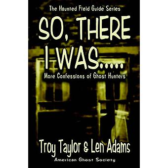 So There I Was... by Taylor & Troy