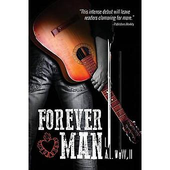 Forever Man by DeWall & A. J.