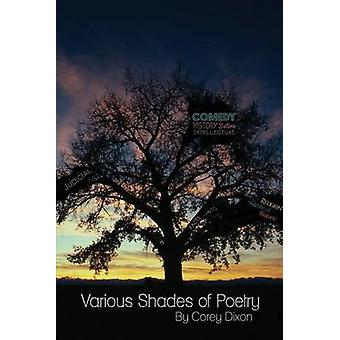 Various Shades of Poetry by Dixon & Corey