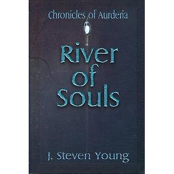 River of Souls by Young & J. Steven