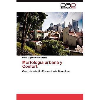 Morfologia Urbana y Confort par Molar Orozco et Mar a. Eugenia