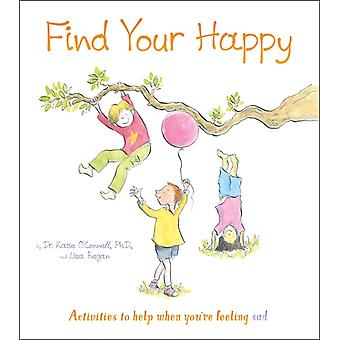 Find Your Happy by Katharine Dunson