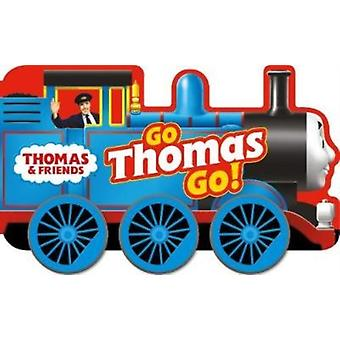 Thomas  Friends Go Thomas Go a shaped board book with w