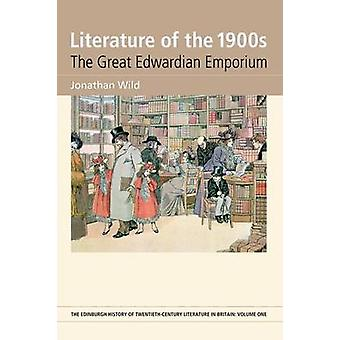 Literature of the 1900s - The Great Edwardian Emporium by Jonathan Wil