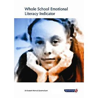 Whole School Emotional Literacy Indicator - Audit for Social and Emoti