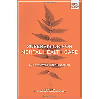 Supervision for Mental Health Care by Paul Cassedy - 9781352007558 Bo