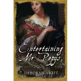 Entertaining Mr Pepys - A thrilling - sweeping historical page-turner