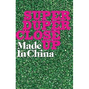 Super Duper Close Up by Jess Latowicki - 9781786826862 Book