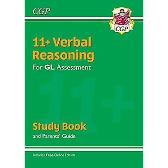 New 11+ GL Verbal Reasoning Study Book (with Parents' Guide & Onl