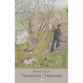Trespasser  - Treaspasoir by Micheal O Ruairc - 9781851322206 Book