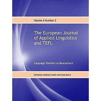 The European Journal of Applied Linguistics and TEFL - Language Teache