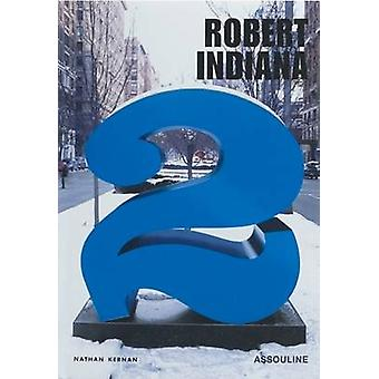 Robert Indiana by Nathan Kernan - 9782843235252 Book