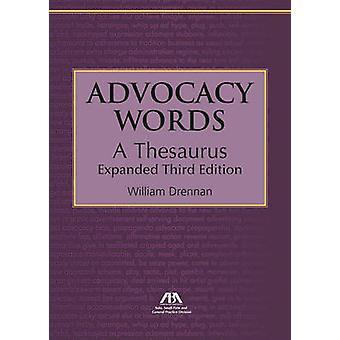 Advocacy Words - en synonymordbok av William Drennan - 9781627222242 Bok