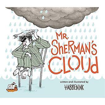 Mr. Sherman's Cloud by David Habben - 9781624146558 Book
