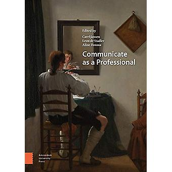Communicate as a Professional by Aline Douma - 9789462988101 Book