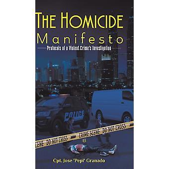 The Homicide Manifesto by Granado & Cpt Jose pepi