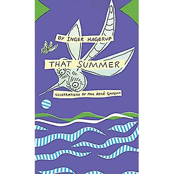 That Summer by Inger Hagerup - 9781592702770 Book