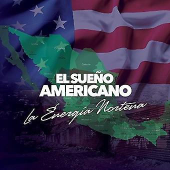 Energia Nortena - Sueno Americano [CD] USA import