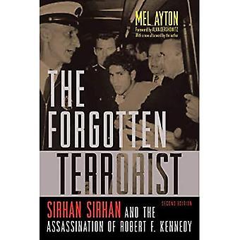 Unohdettu terroristi: Sirhan Sirhan ja Robert F. Kennedyn salamurha, toinen painos