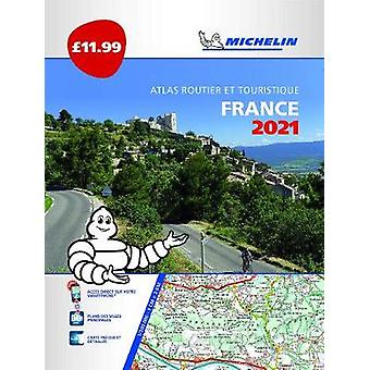 France 2021  PB Tourist  Motoring Atlas Tourist  Motoring Atlas A4 Paperback Michelin Road Atlases