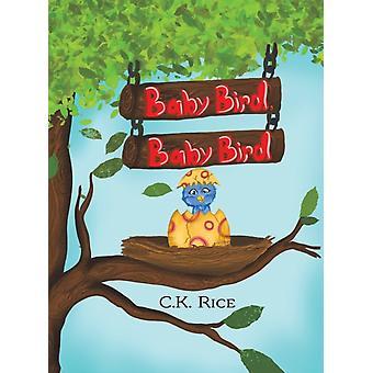 BABY BIRD BABY BIRD-tuote: RICE & C.K.