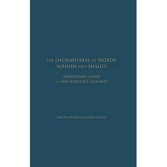 Enchantress of Words - Sounds and Images - Anniversary Essays on Ann R