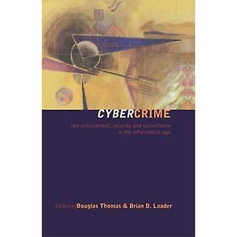 Tietoverkkorikollisuutta - Brianin tietoturva ja valvonta tietoaikana