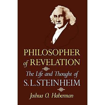 Philosopher of Revelation by Joshua O. Haberman - 9780827603530 Book
