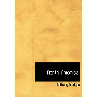 North America by Anthony Trollope - 9781426401398 Book