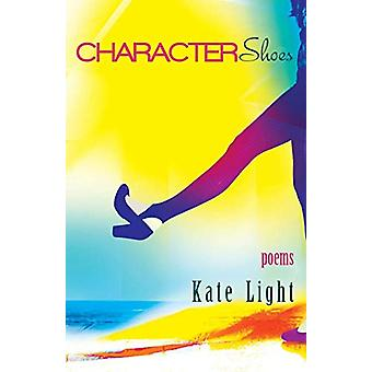 Character Shoes by Kate Light - 9781773490243 Book