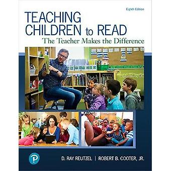 Teaching Children to Read - The Teacher Makes the Difference by D. Ray