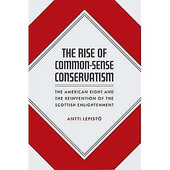 The Rise of CommonSense Conservatism by Antti Lepistoe