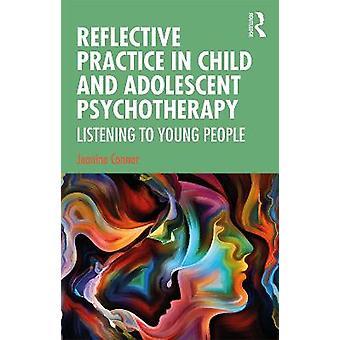 Pratique réflexive en psychothérapie de l'enfant et de l'adolescent