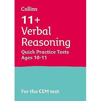 11 Verbal Reasoning Quick Practice Tests Age 1011 Year 6 For the 2021 CEM Tests Collins 11 Practice