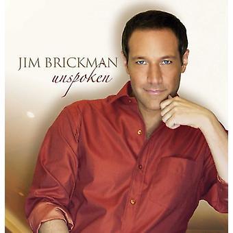 Jim Brickman - Unspoken [CD] USA import