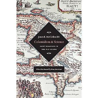 Kolonialismin ja tiede - Saint Domingue ja vanhan hallinnon James e