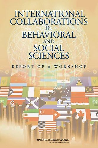 International Collaborations in Behavioral and Social Sciences Resear