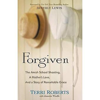 Przebaczenie - strzelanina - miłości matki - w szkole Amiszów i o historii