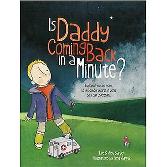 Is Daddy Coming Back in a Minute? - Explaining (Sudden) Death in Words