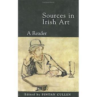 Bronnen in de Ierse kunst - een lezer door Fintan Cullen - 9781859181546 boek