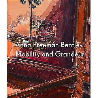 Anna Freeman Bentley - Mobility and Grandeur by Marina Cashdan - Ben Q