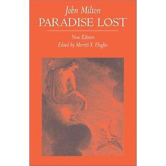 Paradise Lost - A Poem in Twelve Books by John Milton - Merritt Y. Hug