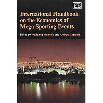 Podręcznik międzynarodowej ekonomii Mega sportowych imprez przez Wo