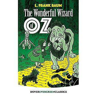 Zauberer von Oz (Dover immergrünen Klassiker) [illustriert]