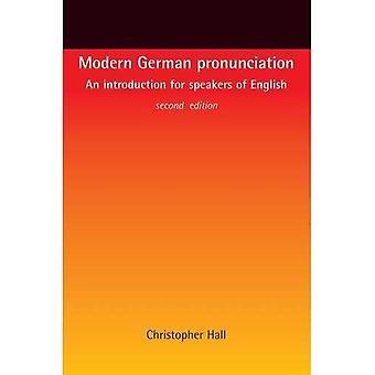 Pronuncia tedesca moderna: Un'introduzione per gli altoparlanti della lingua inglese
