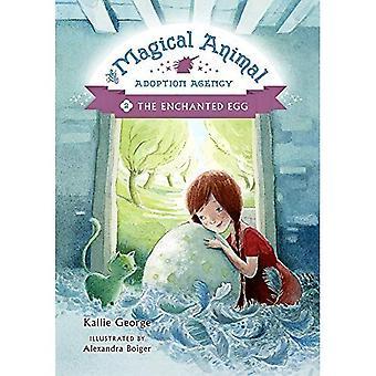 Magiska djur Adoptionskontor, den: bok 2, den förtrollade ägg
