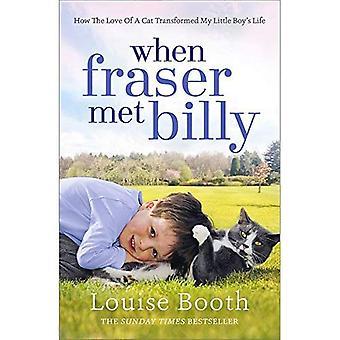 Toen Fraser ontmoette Billy: Hoe de liefde van een kat omgezet mijn Little Boy's Life