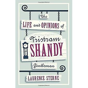 The Life and Opinions of Tristram Shandy, Gentleman (Evergreens)