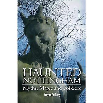 Hemsökta Nottingham: Myter, Magic & Folklore