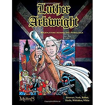 Luther Arkwright: Roleplaying całej paralele